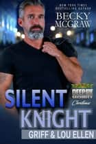 Silent Knight - Deep Six Security Series, #7 ebook by