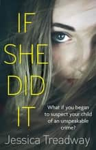 If She Did It ebook by