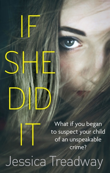 If She Did It ebook by Jessica Treadway