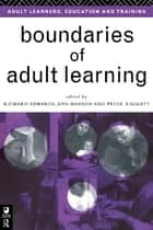 Boundaries of Adult Learning ebook by Richard Edwards, Ann Hanson, Peter Raggatt