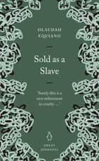 Sold as a Slave ebook by Olaudah Equiano
