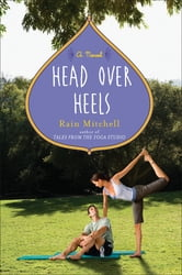 Head Over Heels - A Novel ebook by Rain Mitchell