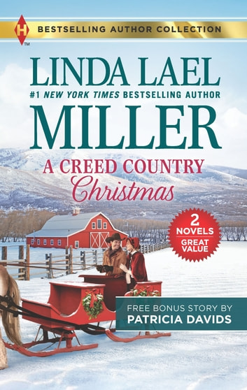 A Creed Country Christmas & The Doctor's Blessing ebook by Linda Lael Miller,Patricia Davids