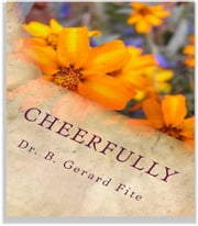 Cheerfully ebook by B. Gerard Fite