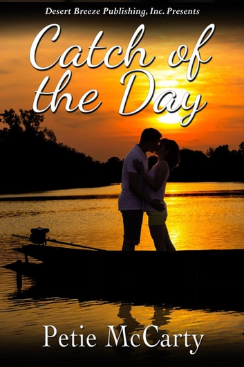 Catch of the Day ebook by Petie McCarty