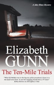 Ten-Mile Trials ebook by Elizabeth Gunn