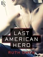 The Last American Hero ebook by Ruth Owen