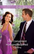 Sos - Convenient Husband Required ebook by Liz Fielding