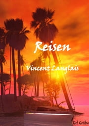 Reisen ebook by Vincent Langlais