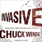 Invasive - A Novel audiobook by Chuck Wendig