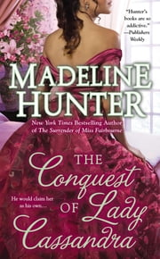 The Conquest of Lady Cassandra ebook by Madeline Hunter