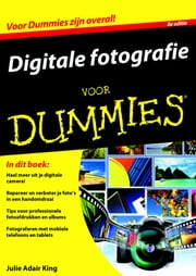 Digitale fotografie voor Dummies ebook by Julie Adair King, Bart Roelofs, Nathalie Kuilder,...