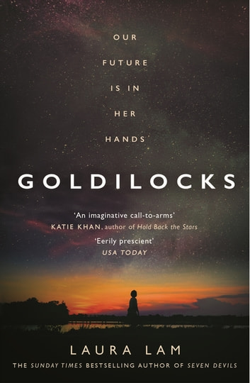 Goldilocks - The boldest high-concept thriller of the year ebook by Laura Lam
