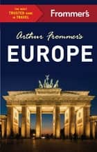 Arthur Frommer's Europe ebook by Arthur Frommer, Stephen Brewer, Jason Cochran,...