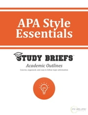 APA Style Essentials ebook by Little Green Apples Publishing, LLC ™