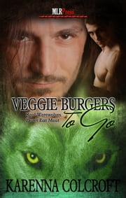 Veggie Burgers To Go ebook by Karenna Colcroft