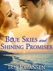 Blue Skies and Shining Promises - A Loveswept Classic Romance ebook by Iris Johansen