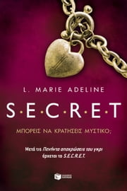 S.E.C.R.E.T. (Greek Edition) ebook by L. Marie Adeline,Nina Mpouri