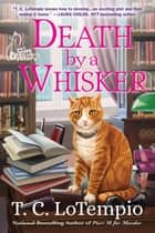 Death by a Whisker ebook by T. C. Lotempio