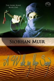 The Ivory Road: A Walk in the Sand ebook by Siobhan Muir