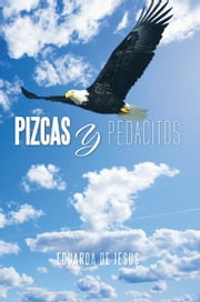 Pizcas y Pedacitos ebook by Eduarda de Jesus