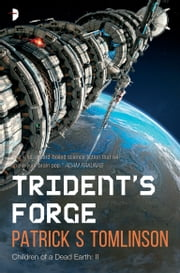 Trident's Forge ebook by Patrick S. Tomlinson