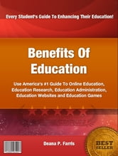 Benefits Of Education ebook by Deana P. Farris