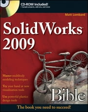 SolidWorks 2009 Bible ebook by Matt Lombard