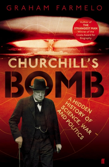 Churchill's Bomb ebook by Graham Farmelo