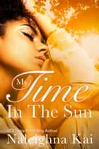 My Time in the Sun ebook by