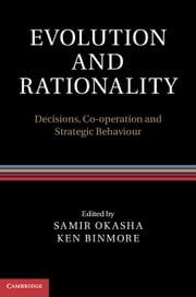 Evolution and Rationality - Decisions, Co-operation and Strategic Behaviour ebook by Samir Okasha,Ken Binmore