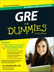 GRE For Dummies - with Online Practice Tests ebook by Ron Woldoff,Joseph Kraynak