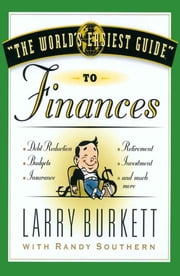 The World's Easiest Guide to Finances ebook by Larry Burkett