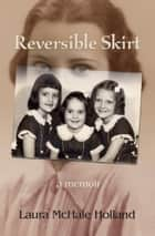 Reversible Skirt ebook by Laura McHale Holland