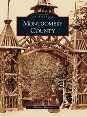 Montgomery County ebook by Michael Dwyer