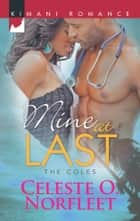 Mine at Last ebook by Celeste O. Norfleet