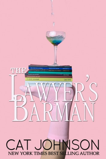 The Lawyer's Barman ebook by Cat Johnson