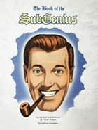 Book of the Subgenius ebook by Subgenius Foundation