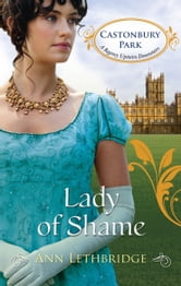 Lady of Shame ebook by Ann Lethbridge