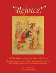 Rejoice - The Nativity of Our Lord Jesus Christ ebook by Maria Athanasiou