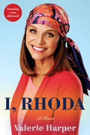 I, Rhoda ebook by Valerie Harper