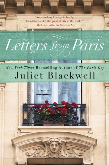 Letters from Paris ebook by Juliet Blackwell