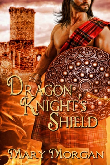 Dragon Knight's Shield ebook by Mary  Morgan