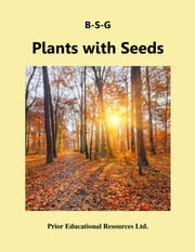 Plants with Seeds - Study Guide ebook by Roger Prior