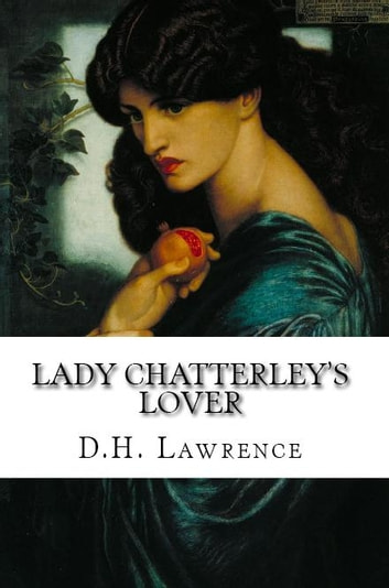 lady chatterleys lover essays This essay is based on 'lady chatterley's lover' and 'the changeling' it would be helpful to a level students studying these texts it is approximately 2,040 words long and 4 pages in length the essay answers the following question: com.
