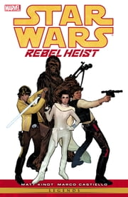 Star Wars Rebel Heist ebook by Matt Kindt,Marco Castiello