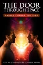 The Door through Space ebook by Marion Zimmer Bradley