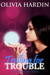 Trolling for Trouble - The Lynlee Lincoln Series, #1 ebook by Olivia Hardin