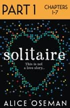 Solitaire: Part 1 of 3 ebook by Alice Oseman