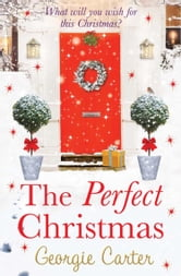 The Perfect Christmas ebook by Georgie Carter